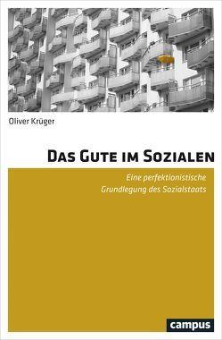 Das Gute im Sozialen von Krüger,  Oliver