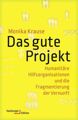Das gute Projekt von Adrian,  Michael, Krause,  Monika