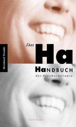 Das Ha-Handbuch der Psychotherapie von Trenkle,  Bernhard