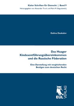 Das Haager Kindesentführungsübereinkommen und die Russische Föderation von Daskalov,  Galina