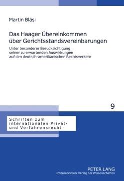 Das Haager Übereinkommen über Gerichtsstandsvereinbarungen von Bläsi,  Martin
