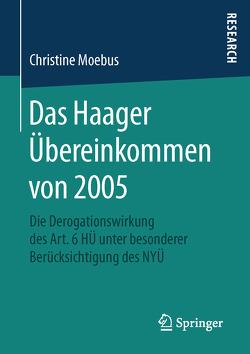 Das Haager Übereinkommen von 2005 von Moebus,  Christine