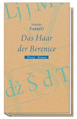 Das Haar der Berenice von Fabrio,  Nedjeljko, Olof,  Klaus Detlef