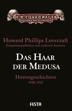 Das Haar der Medusa von Lovecraft,  H. P.