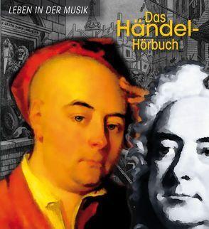 Das Händel-Hörbuch von Hesse,  Corinna, Mues,  Dietmar, Roesch,  Roswitha