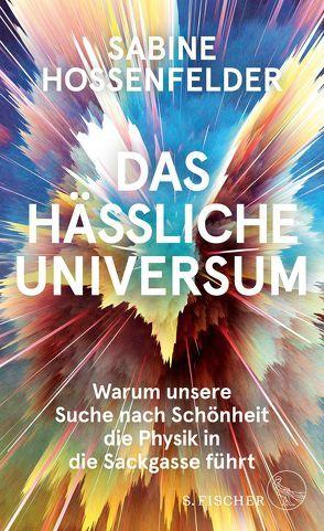 Das hässliche Universum von Gockel,  Gabriele, Hossenfelder,  Sabine, Schuhmacher,  Sonja