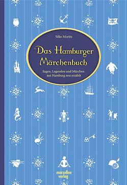 Das Hamburger Märchenbuch von Moritz,  Silke