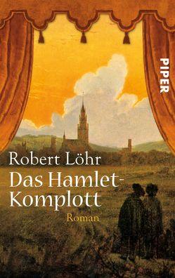Das Hamlet-Komplott von Löhr,  Robert