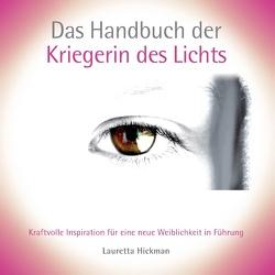 Das Handbuch der Kriegerin des Lichts von Hickman,  Lauretta