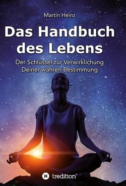 Das Handbuch des Lebens von Heinz,  Martin