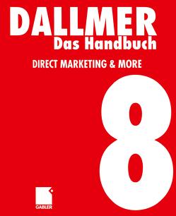 Das Handbuch Direct Marketing & More von Dallmer,  Heinz