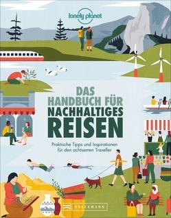 Das Handbuch für nachhaltiges Reisen von Elzner,  Silke
