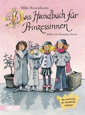Das Handbuch für Prinzessinnen von Harvey,  Franziska, Rosenboom,  Hilke
