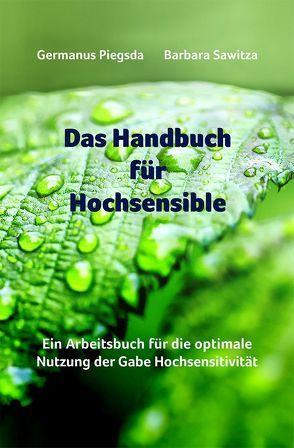 Das Handbuch für Hochsensible von Neubronner,  Dagmar, Piegsda,  Germanus, Sawitza,  Barbara