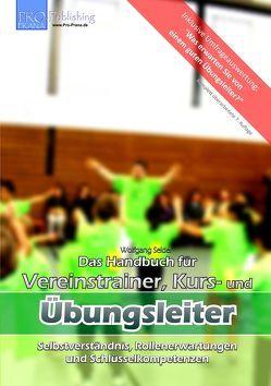 Das Handbuch für Vereinstrainer, Kurs- und Übungsleiter von Seidel,  Wolfgang