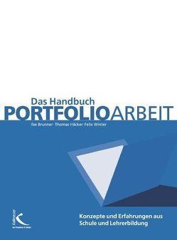 Das Handbuch Portfolioarbeit von Brunner,  Ilse, Häcker,  Thomas, Winter,  Felix
