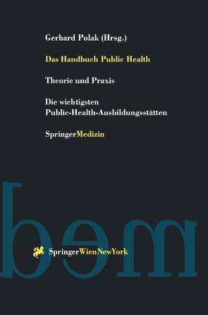 Das Handbuch Public Health von Polak,  Gerhard