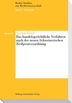 Das handelsgerichtliche Verfahren nach der neuen Schweizerischen Zivilprozessordnung von Senel,  Toylan