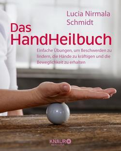 Das HandHeilbuch von Schmidt,  Lucia Nirmala
