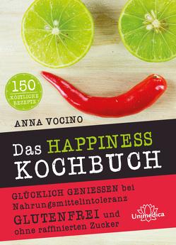 Das HAPPINESS Kochbuch von Vocino,  Anna