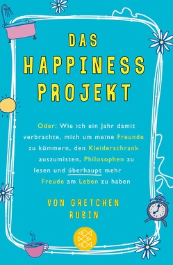 Das Happiness-Projekt von Gittinger,  Antoinette, Rubin,  Gretchen