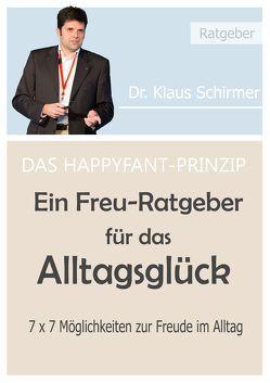Das Happyfand-Prinzip von Schirmer,  Dr. Klaus