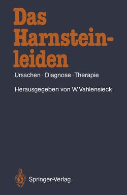Das Harnsteinleiden von Alken,  P., Vahlensieck,  Winfried