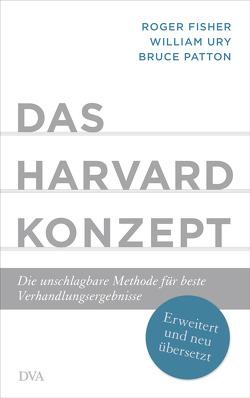 Das Harvard-Konzept von Fisher,  Roger, Neubauer,  Jürgen, Patton,  Bruce, Ury,  William