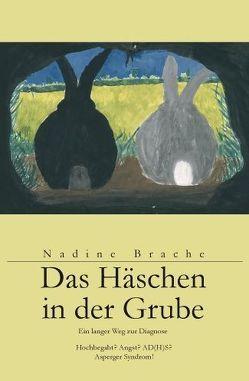 Das Häschen in der Grube von Brache,  Nadine