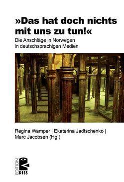 """""""Das hat doch nichts mit uns zu tun!"""" von Jacobsen,  Marc, Jadschenko,  Ekaterina, Wamper,  Regina"""