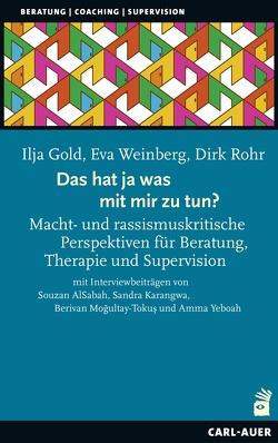Das hat ja was mit mir zu tun!? von Gold,  Ilja, Rohr,  Dirk, Weinberg,  Eva