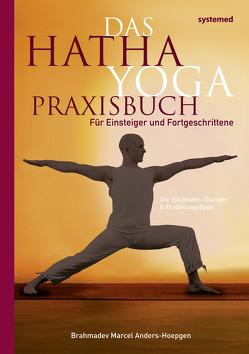 Das Hatha Yoga Praxisbuch von Anders-Hoepgen,  Marcel