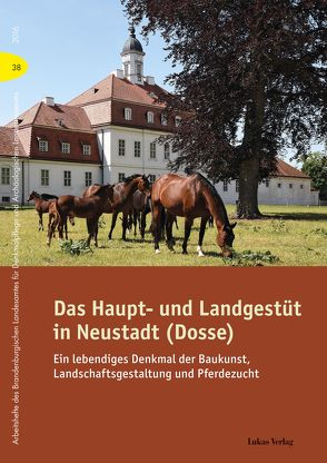 Das Haupt- und Landgestüt in Neustadt (Dosse) von Drachenberg,  Thomas