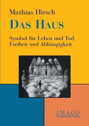 Das Haus von Hirsch,  Mathias