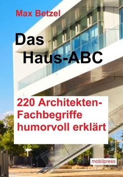 Das Haus-ABC von Betzel,  Max