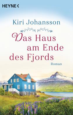 Das Haus am Ende des Fjords von Johansson,  Kiri