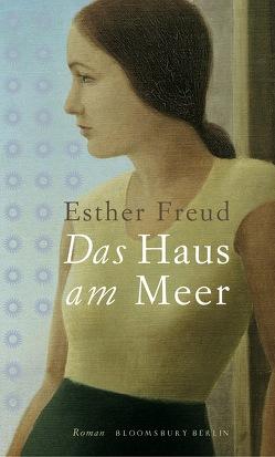 Das Haus am Meer von Freud,  Esther, Kreutzer,  Anke, Kreutzer,  Eberhard