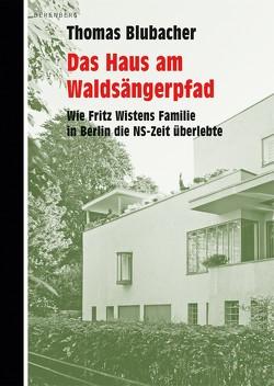 Das Haus am Waldsängerpfad von Blubacher,  Thomas