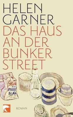 Das Haus an der Bunker Street von Falkner,  Gerhard, Garner,  Helen