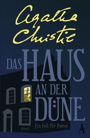 Das Haus an der Düne von Christie,  Agatha, Gripenberg,  Monika
