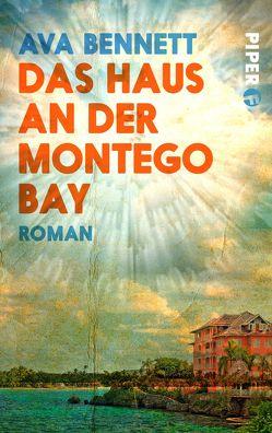 Das Haus an der Montego Bay von Bennett,  Ava