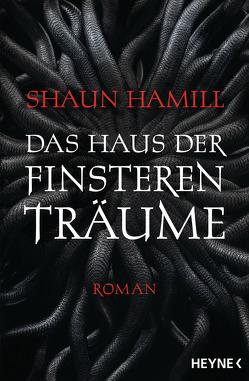 Das Haus der finsteren Träume von Hamill,  Shaun, Langowski,  Jürgen