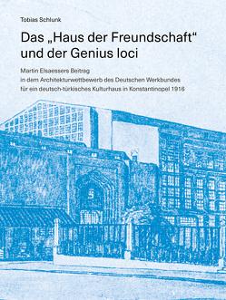 """Das """"Haus der Freundschaft"""" und der Genius loci von Schlunk,  Tobias"""