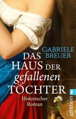 Das Haus der gefallenen Töchter von Breuer,  Gabriele