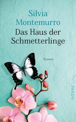 Das Haus der Schmetterlinge von Diemerling,  Karin, Montemurro,  Silvia