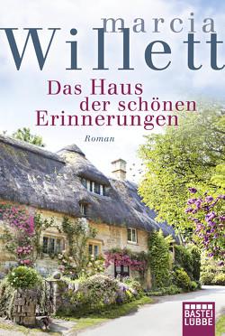 Das Haus der schönen Erinnerungen von Röhl,  Barbara, Willett,  Marcia