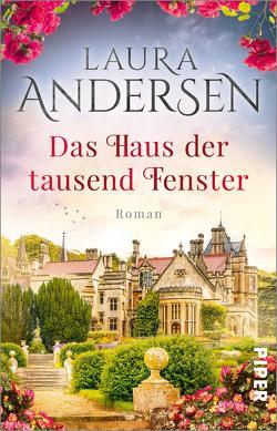 Das Haus der tausend Fenster von Andersen,  Laura, Schulte,  Sabine