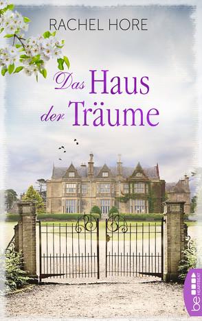 Das Haus der Träume von Hore,  Rachel, Ritterbach,  Barbara