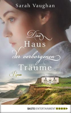 Das Haus der verborgenen Träume von Vaughan,  Sarah