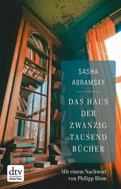 Das Haus der zwanzigtausend Bücher von Abramsky,  Sasha, Rullkötter,  Bernd